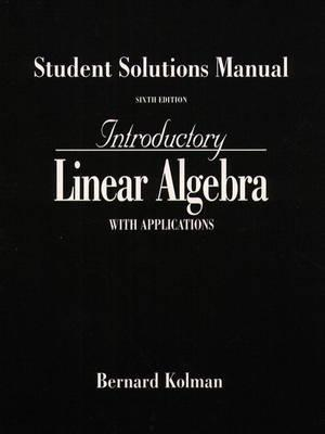 linear algebra with applications 3rd edition student solutions manual
